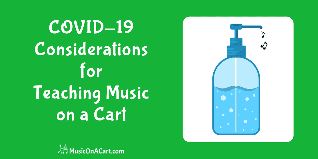 Are you now teaching from a cart due to COVID-19 restrictions in schools? Here are 3 things to consider as you plan for the school year. | www.MusicOnACart.com