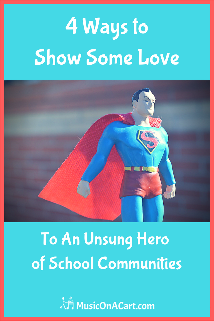 Music on a Cart - The Unsung School Hero: 4 Ways to Show ...