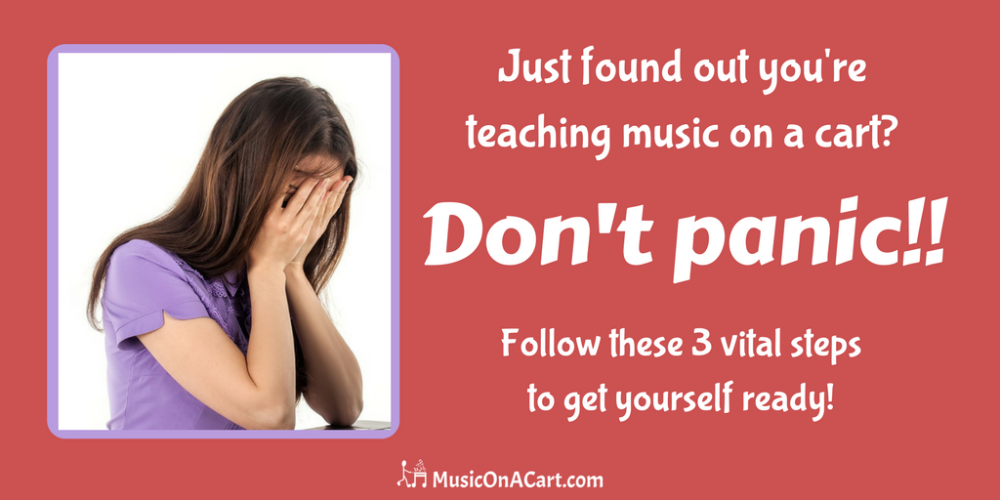 Found out your teaching music from a cart? Don't panic, follow these 3 tips! | www.MusicOnACart.com