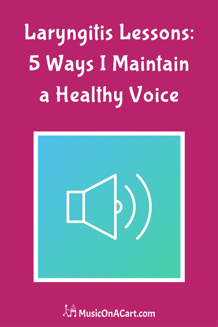 Five top tips to help maintain a healthy teaching and singing voice. | www.MusicOnACart.com